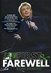 Barry Manilow : First and farewell