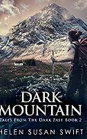 Dark Mountain: Large Print Hardcover Edition