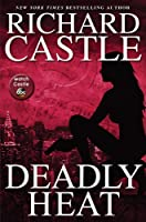 Deadly Heat (Nikki Heat (5))