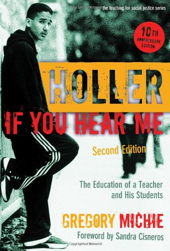 Holler If You Hear Me: The Education of a Teacher and His...