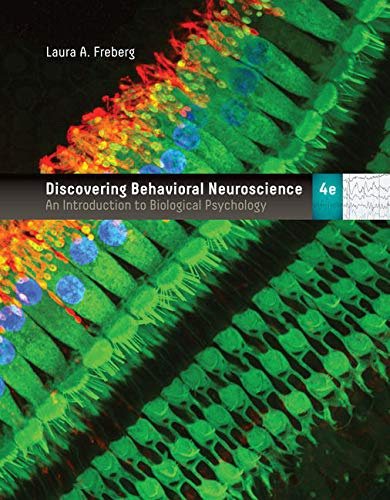 Compare Textbook Prices for Bundle: Discovering Behavioral Neuroscience: An Introduction to Biological Psychology, Loose-Leaf Version, 4th + MindTap Psychology, 1 term 6 months Printed Access Card 4 Edition ISBN 9781337752022 by Freberg, Laura