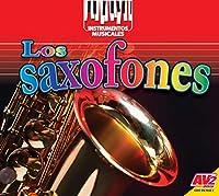 Los saxofones / Saxophones (Instrumentos Musicales (Musical Instruments))