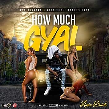 How Much Gyal