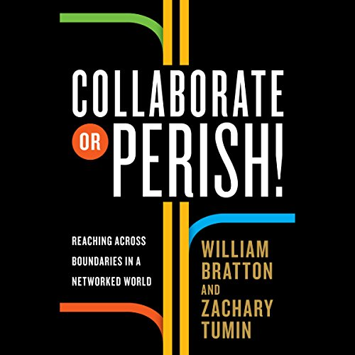 Collaborate or Perish! audiobook cover art