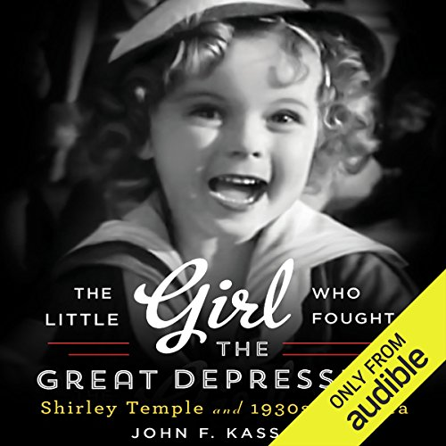 The Little Girl Who Fought the Great Depression audiobook cover art