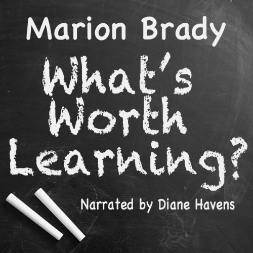What's Worth Learning? cover art