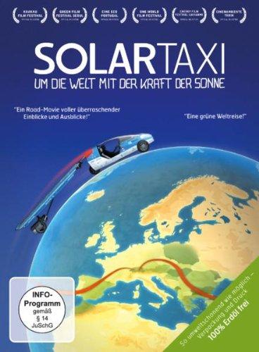 Solartaxi - Um die Welt mit der Kraft der Sonne