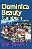 Dominica Beauty, Caribbean