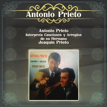 Antonio Prieto Interpreta Canciones y Arreglos de su Hermano Joaquín Prieto
