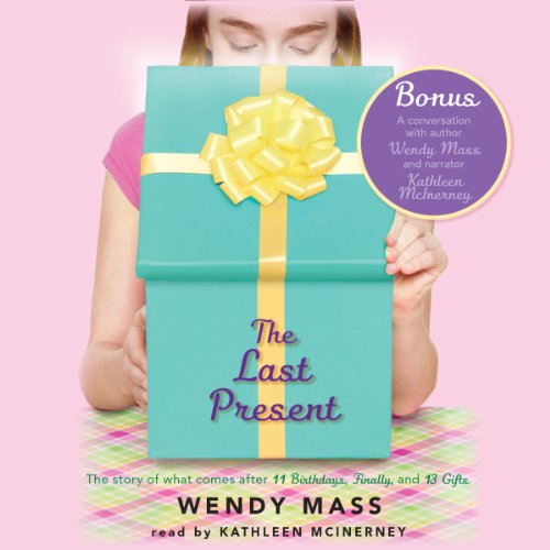 The Last Present                   By:                                                                                                                                 Wendy Mass                               Narrated by:                                                                                                                                 Kathleen McInerney                      Length: 7 hrs and 14 mins     69 ratings     Overall 4.5