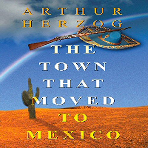 The Town that Moved to Mexico cover art