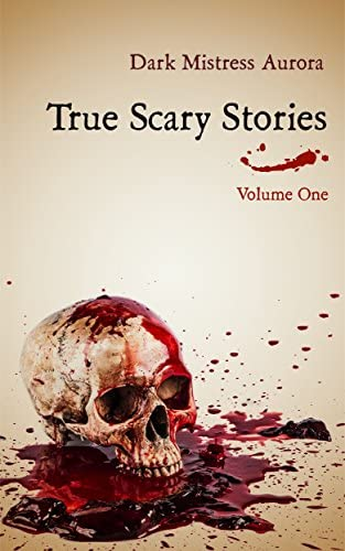 True Scary Stories Volume One The Shadow Man Real Horror Mystery With A Twist product image