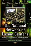 The National Network of Fusion Centers: Effectiveness, Capabilities, and Performance (Defense, Security and Strategies)
