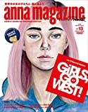 anna magazine vol.13 GIRLS, GO WEST! #2 (2019 Summer issue)