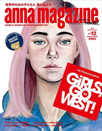 anna magazine vol.13 GIRLS, GO WEST! #2 (2019 Summer issue)の詳細を見る
