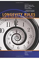 Longevity Rules: How to Age Well Into the Future Hardcover