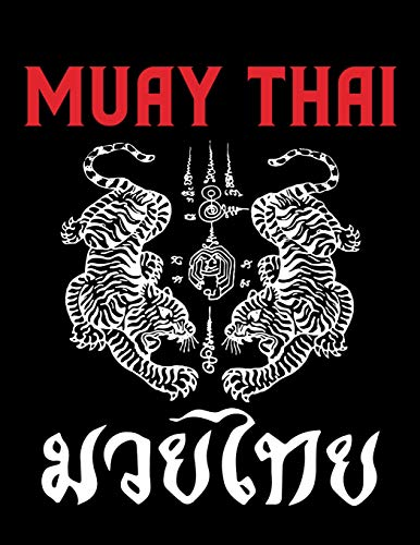 Muay Thai Journal: Thai Boxing Training Notebook For Workout Notes Planner