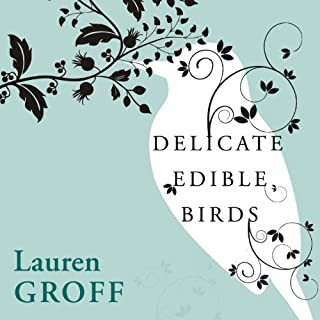 Delicate Edible Birds and Other Stories audiobook cover art