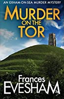 Murder on the Tor (Exham on Sea Mysteries)