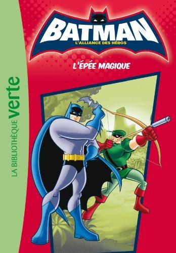 Batman 02 - L'épée magique