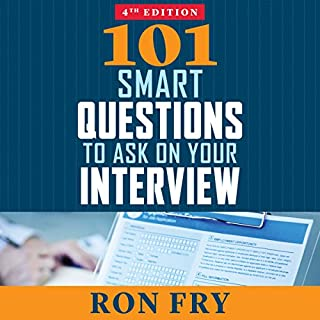 101 Smart Questions to Ask on Your Interview, Completely Updated 4th Edition audiobook cover art