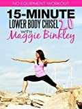 15-Minute Lower Body Chisel 2.0 Workout
