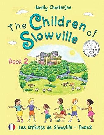 The Children of Slowville Book 2