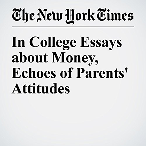 In College Essays about Money, Echoes of Parents' Attitudes audiobook cover art