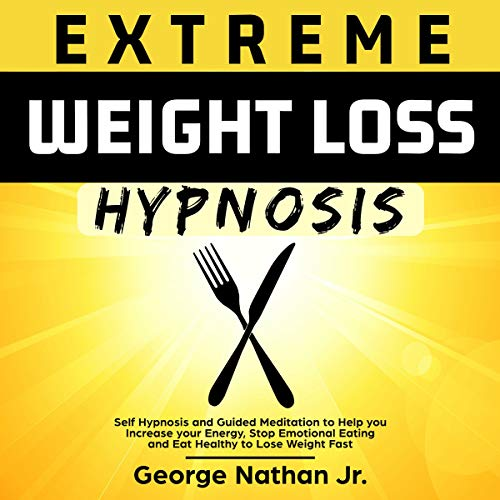 Extreme Weight Loss Hypnosis audiobook cover art