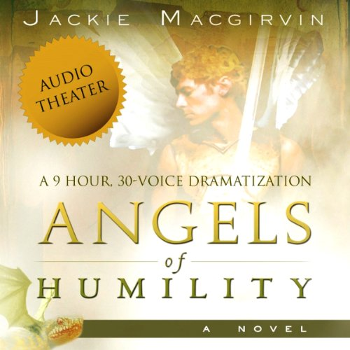 Angels of Humility: A Novel audiobook cover art