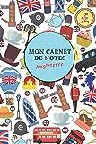 Mon carnet de notes Angleterre: Carnet de notes Angleterre | Cahier de notes Angleterre, UK | 6 x 9 po 15.2 x 22.9 cm | 140 pages lignés