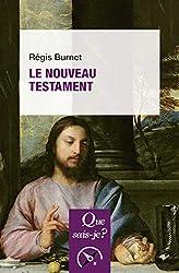 Le Nouveau Testament de Régis Burnet