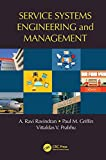 Service Systems Engineering and Management (Operations Research Series) (English Edition)