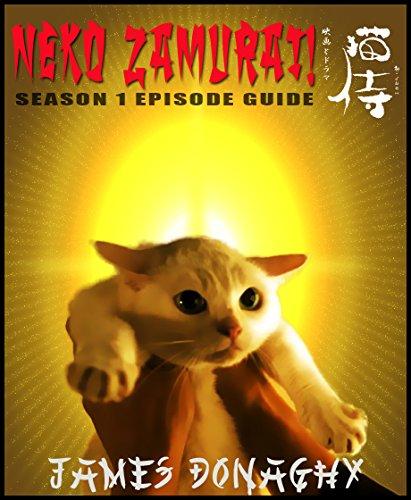 Neko Zamurai TV Series Season One Episode Guide (English Edition)