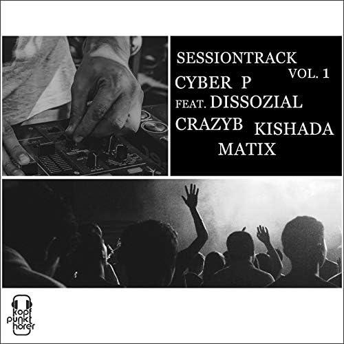 Cyber P feat. Dissozial, CrazyB, Kishada  & Matix