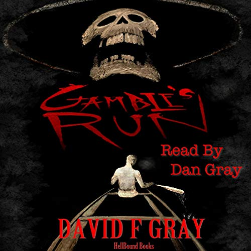 Gamble's Run audiobook cover art