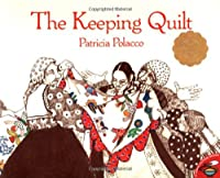 The Keeping Quilt (Aladdin Picture Books)