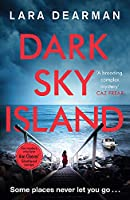 Dark Sky Island: A gripping crime thriller with a dark heart (Jennifer Dorey)