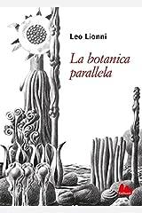 La botanica parallela (Italian Edition) Kindle Edition