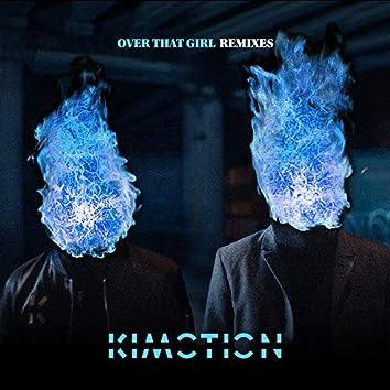 Over That Girl Remixes (feat. Adrian McKinnon, Carly Gibert)