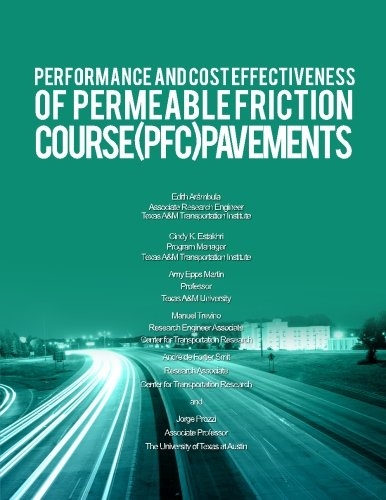 Performance and Cost Effectiveness of Permeable Friction Course (PFC) Pavements (FHWA/TX-12/0-5836-2