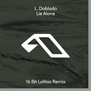 Lie Alone (16BL Remix)