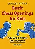 Basic Chess Openings For Kids-Hertan, Charles