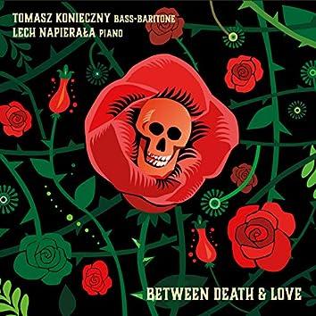 Between Death & Love