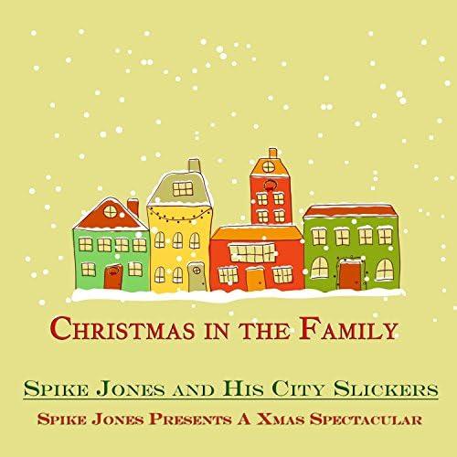 Spike Jones & His City Slickers