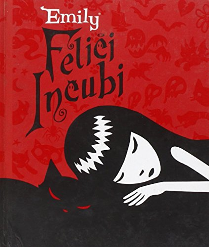 Felice incubi. Emily the strange