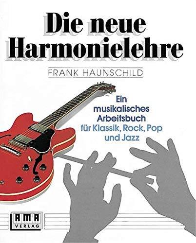 Die neue Harmonielehre 1. by Frank Haunschild (1998-12-31)