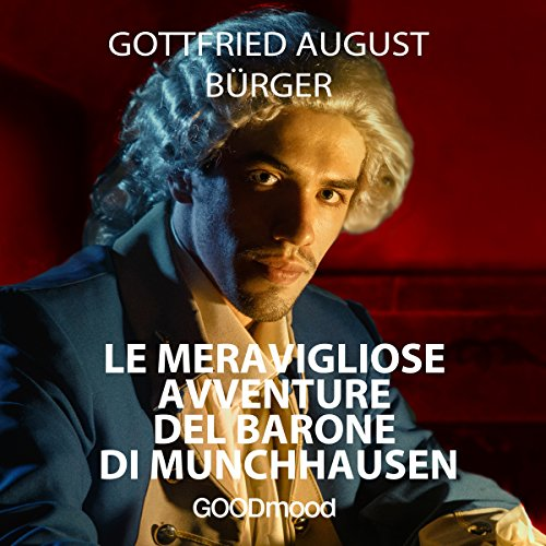 Le Meravigliose Avventure del Barone di Munchhausen | Gottfried August Bürger