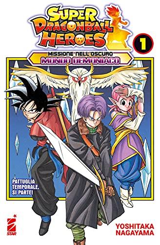 Missione nell'oscuro mondo demoniaco. Super Dragon Ball Heroes. Pattuglia temporale, si parte! (Vol. 1)