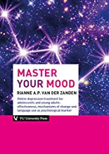 Master Your Mood: Online Depression Treatment for Adolescents & Young Adults: Effectiveness, Mechanisms of Change & Language Use as Psychological Marker